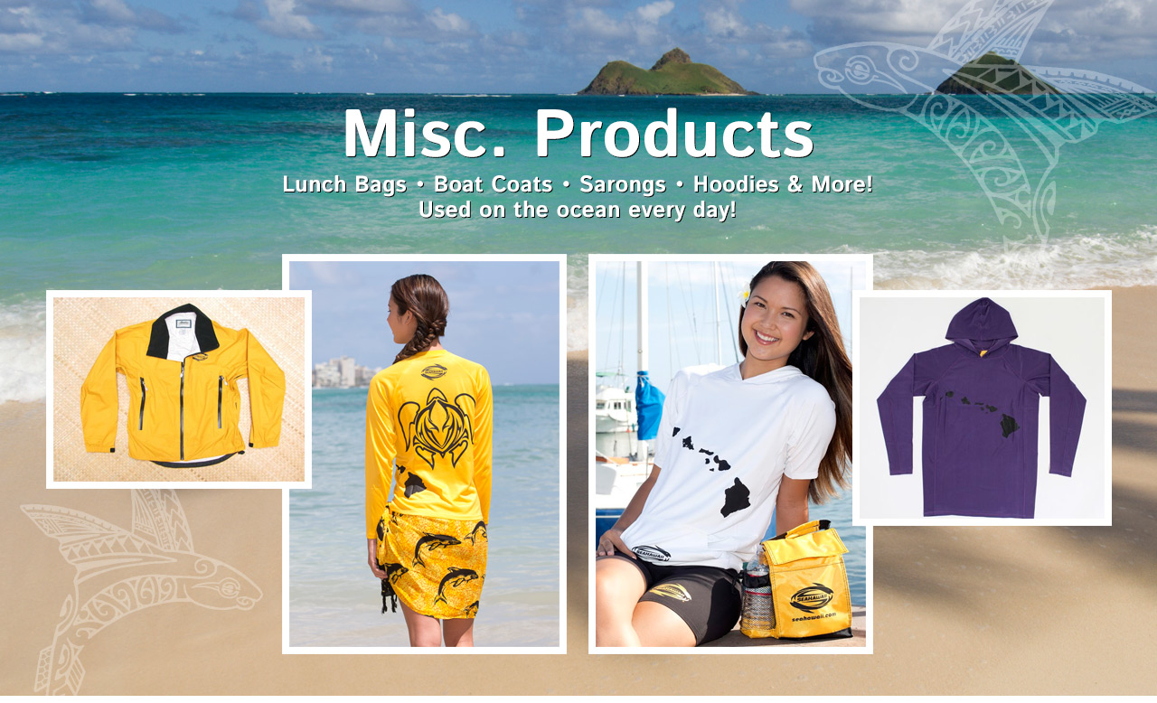 Misc. Products - Lunch Bags - Boat Coats - Sarongs - Hoodies